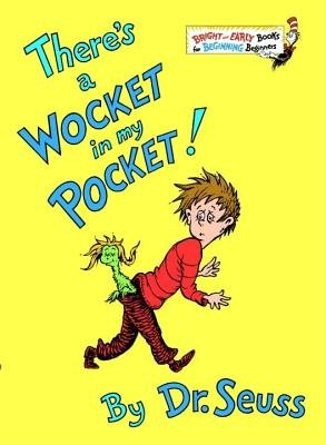 Dr. Seuss: There's a Wocket in My Pocket! (Hardcover); 1974 Edition