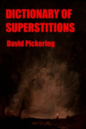 Dictionary of Superstitions download ebooks PDF Books