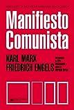 Manifiesto Comunista (Biblioteca del Pensamiento Socialista)