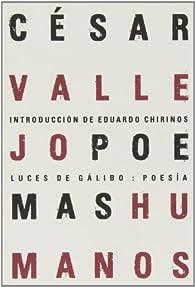 Poemas Humanos par César Vallejo