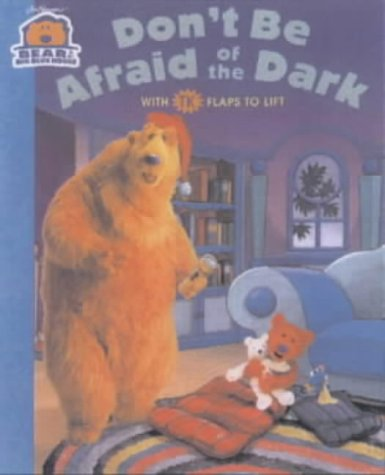 Don't be Afraid of the Dark (Bear in the Big Blue House S.)