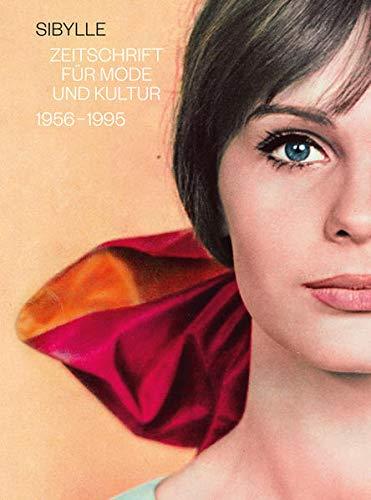 Sibylle: Zeitschrift für Mode und Kultur