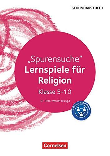 Lernspiele Sekundarstufe I - Religion - Klasse 5-10: Spurensuche - Kopiervorlagen