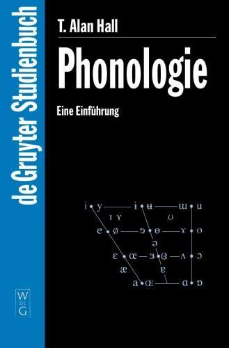 Phonologie: Eine Einführung: Eine Einfuhrung (De Gruyter Studienbuch)