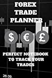Forex Trade Planner: Perfect Notebook To Track Your Trades
