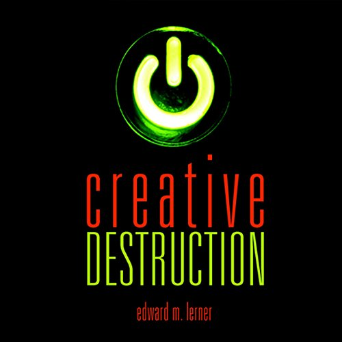 Creative Destruction audiobook cover art