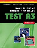 ASE Test Preparation-A3, Manual Drive Trains and Axles (4th Ed.)