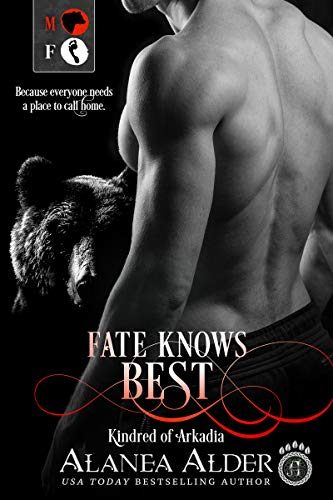 Fate Knows Best (Kindred of Arkadia Book 1) (English Edition)