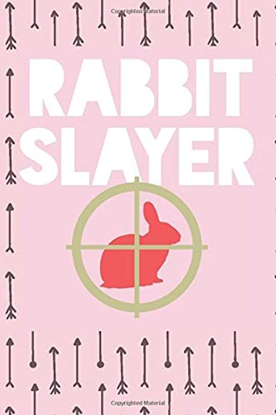 "完全に韻知性Rabbit Slayer: Rabbit Hunting Log Book for Her – Cottontail Hunting Journal – Notebook for Rabbit Hunter – Rabbiting Hunting Diary - 15.2cm x 22.9cm (6"" x 9"") - 100 Pages – Record your hunts"