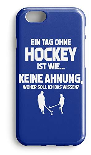 shirt-o-magic Handyhülle Hockey-Fan: Tag ohne Hockey? Unmöglich! - Case -iPhone 6s-Royal Blau