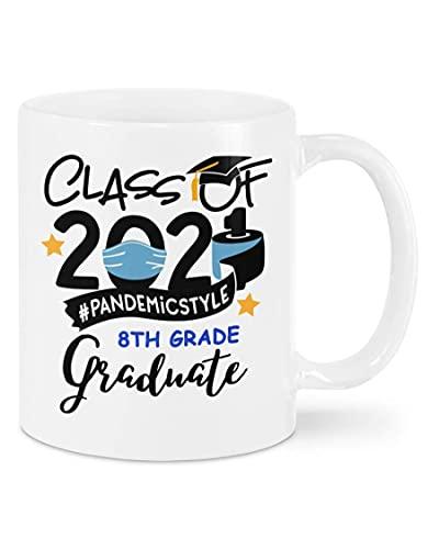 Graduado de octavo grado - Taza de graduación de estilo pandémico de la clase 2021, regalos divertidos para el último año 2021 para hija, hijo, doctorado, regalos de graduación Graduado univer