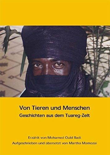 Von Tieren und Menschen: Geschichten aus dem Tuareg-Zelt