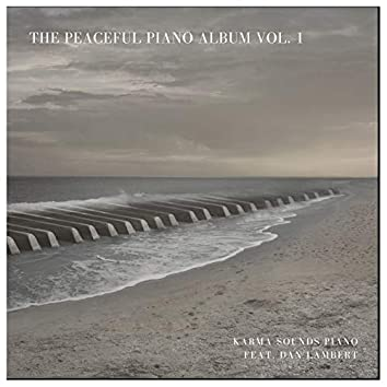 The Peaceful Piano Album Vol. 1