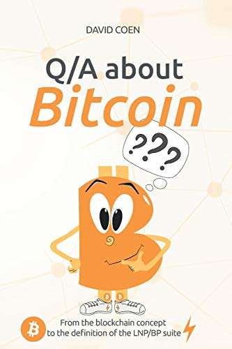 Q/A about Bitcoin: From the blockchain concept to the definition of the LNP/BP suite