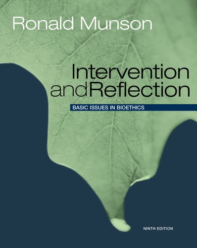 Intervention and Reflection: Basic Issues in Bioethics