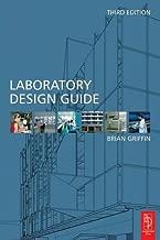 Laboratory Design Guide, Third Edition