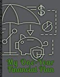 My One-Year Financial Plan: Controlling My Finances Month by Month