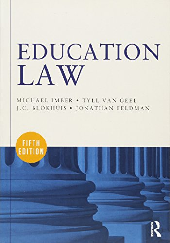 Compare Textbook Prices for Education Law 5 Edition ISBN 9780415622813 by Imber, Michael,van Geel, Tyll,Imber, Michael,van Geel, Tyll,Imber, Michael,van Geel, Tyll,Blokhuis, J. C.,Feldman, Jonathan