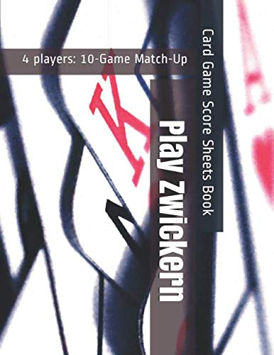 Play Zwickern - 4 players: 10-Game Match-Up - Card Game Score Sheets Book