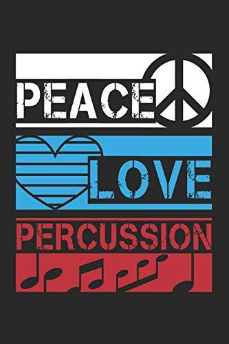 Peace Love Percussion: Schlagzeuger Musiker Notizbuch liniert DIN A5 - 120 Seiten für Notizen, Zeichnungen, Formeln   Organizer Schreibheft Planer Tagebuch