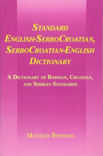 Compare Textbook Prices for Standard English-SerboCroatian, SerboCroatian-English Dictionary: A Dictionary of Bosnian, Croatian, and Serbian Standards Abridged Edition ISBN 9780521645539 by Benson, Morton