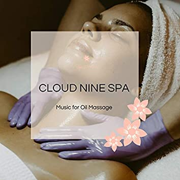 Cloud Nine Spa - Music For Oil Massage