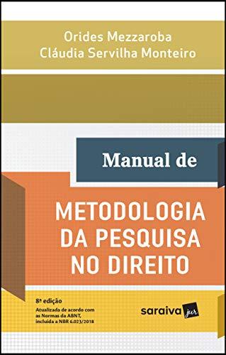 Manual de metodologia da pesquisa no direito - 8ª edição de 2018