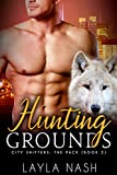 Hunting Grounds (City Shifters: the Pack Book 2)