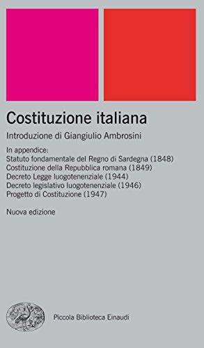 Costituzione italiana: Nuova edizione (Piccola biblioteca Einaudi. Nuova serie Vol. 111)