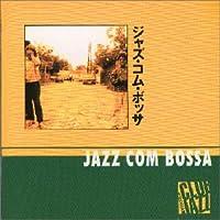 Jazz Com Bossa