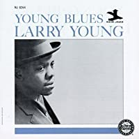 Young Blues by Larry Young (1990-01-01)