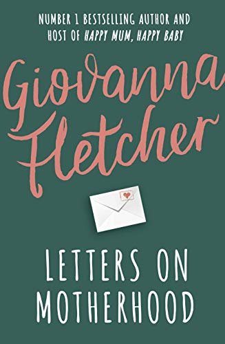Letters on Motherhood (English Edition)