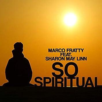 So Spiritual