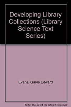 Paperback Developing Library and Information Center Collections (Library Science Text Series) Book