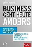 Expert Marketplace -  Andreas Buhr, CSP  - Business geht heute anders: Buhrs beste Business-Hacks für Unternehmer, Umdenker, Manager, Macher und Visionäre (mit E-Book inside) (Dein Business)