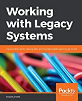 Working with Legacy Systems Front Cover