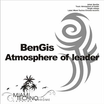 Atmosphere of Leader