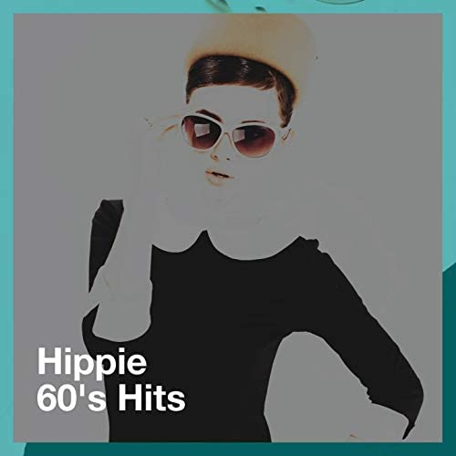 Hits Etc., Rock Hits & The 60's Hippie Band