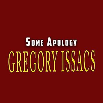 Some Apology