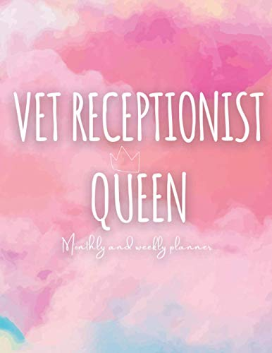 Vet Receptionist Queen: 2020-2021 Weekly and monthly planner and Organizer (Nov-Jan) For...