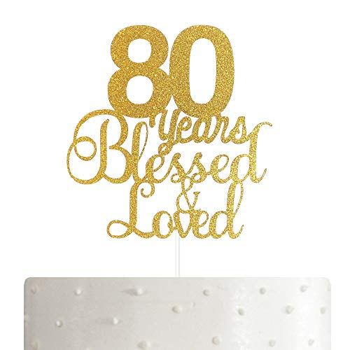 80 Years Blessed and Loved Gold Cake Topper