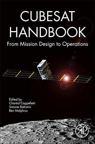 CubeSat Handbook: From Mission Design to Operations