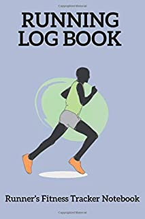 Running Log Book - Runner's Fitness Tracker Notebook