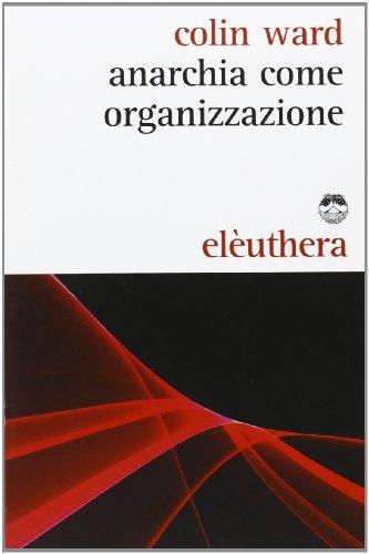 Anarchia come organizzazione