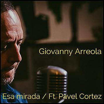 Esa Mirada (Piano & Vocal Version)