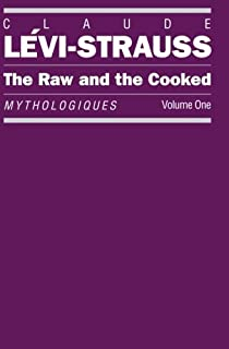 The Raw and the Cooked (Mythologiques) (French Edition)