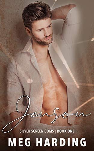Jenson (Silver Screen Doms Book 1) by [Meg Harding]