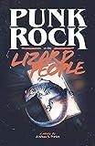 Punk Rock vs. the Lizard People
