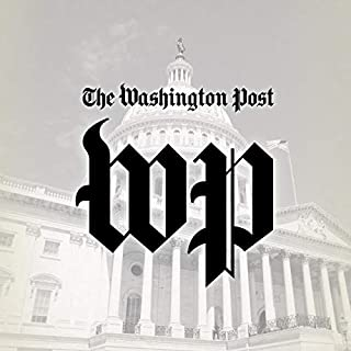 The Washington Post Digest                   By:                                                                                                                                 The Washington Post                               Narrated by:                                                                                                                                 Sam Scholl,                                                                                        Jenny Hoops                      Length: 30 mins     175 ratings     Overall 4.2