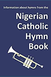 Selected Hymns from the Nigerian Catholic Hymn Book | GodSongs net